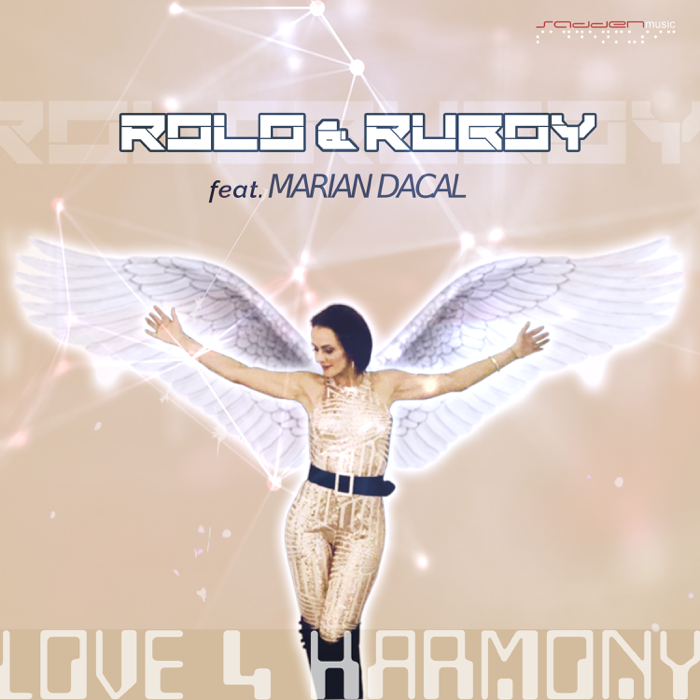Rolo And Ruboy Feat. Marian Dacal – Love 4 Harmony