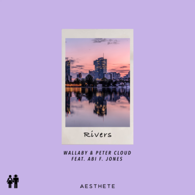 Wallaby And Peter Cloud Feat. Abi F. Jones – Rivers