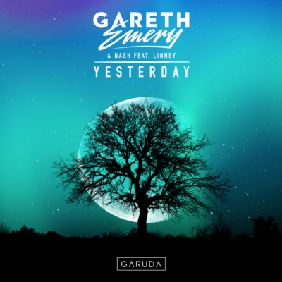 Gareth Emery And Nash Feat. Linney – Yesterday