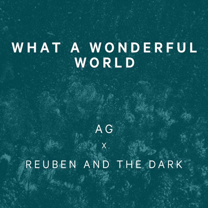 Reuben And The Dark – What A Wonderful World