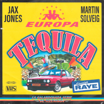 Jax Jones And Martin Solveig Feat. Raye – Tequila
