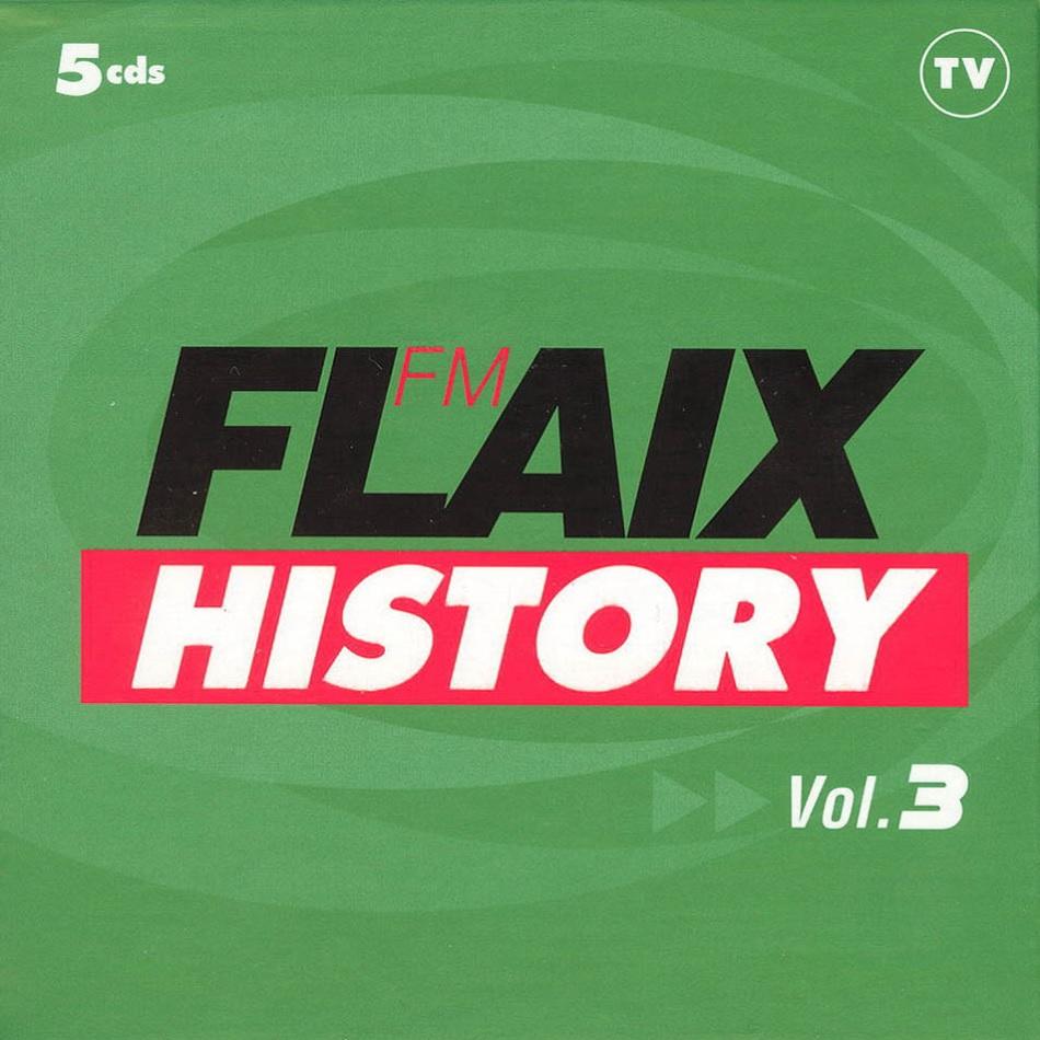 Flaix FM History Vol. 3