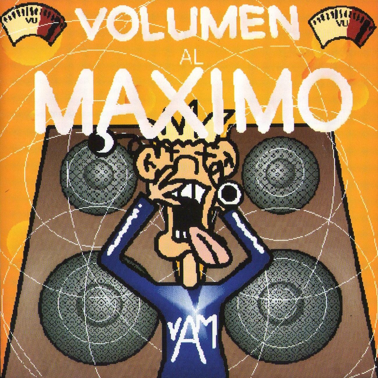 Volumen Al Maximo