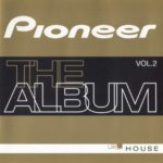 Pioneer The Album Vol. 2 Blanco Y Negro Music 2001