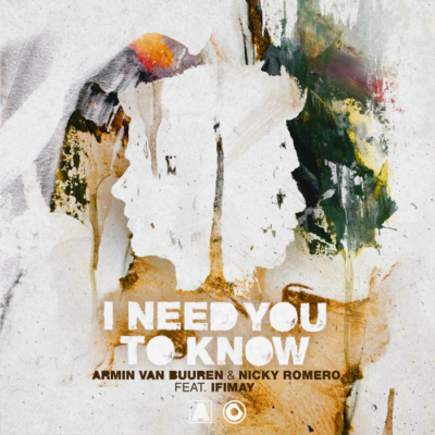 Armin Van Buuren And Nicky Romero Feat. Ifimay – I Need You To Know