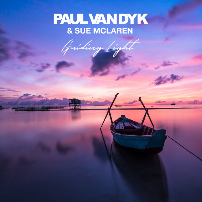 Paul Van Dyk And Sue McLaren – Guiding Light