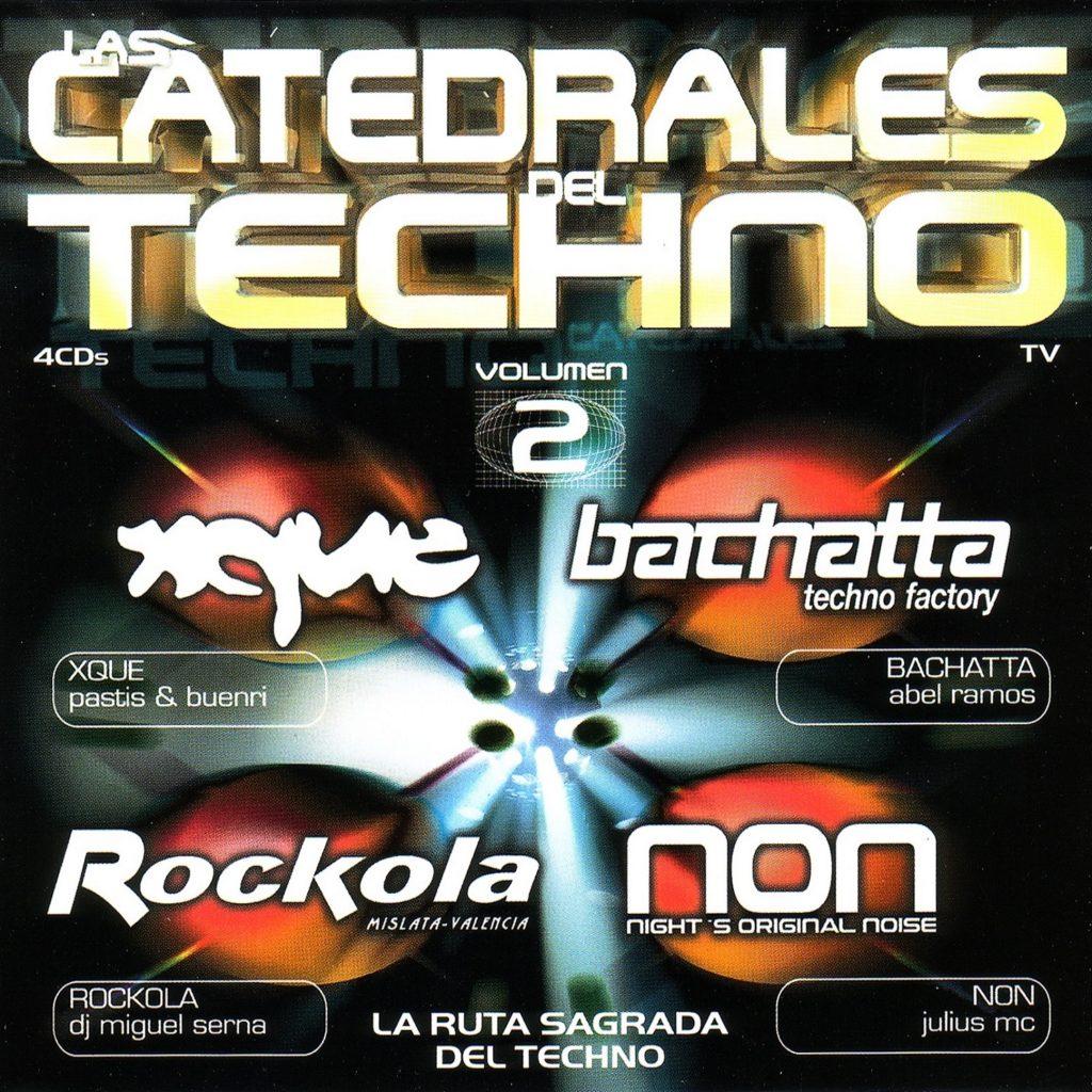 Las Catedrales Del Techno Vol. 2
