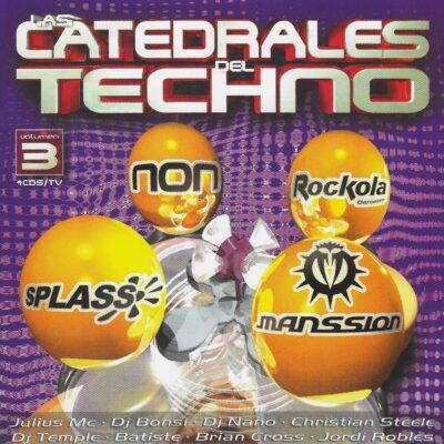 Las Catedrales Del Techno Vol. 3
