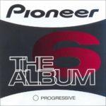 Pioneer The Album Vol. 6 Blanco Y Negro Music 2005