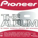 Pioneer The Album Vol. 8 Blanco Y Negro Music 2007