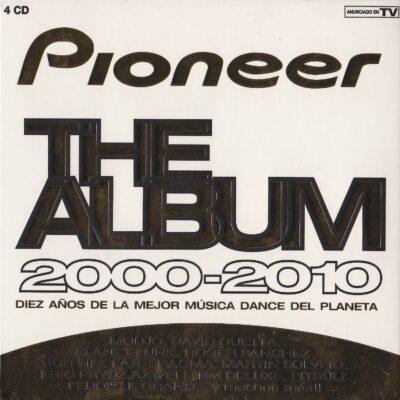 Pioneer The Album 2000-2010