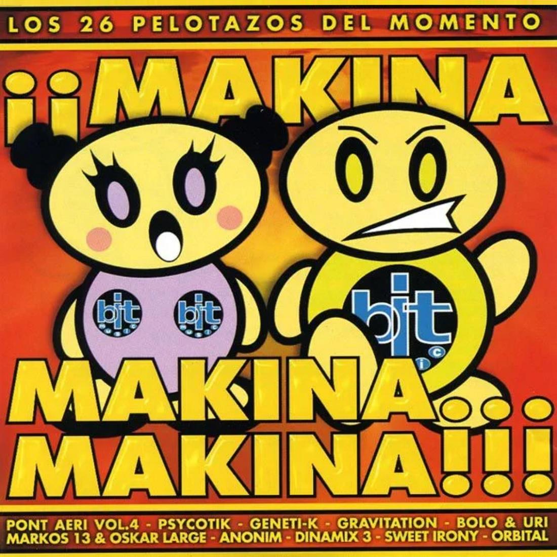 ¡¡Makina, Makina… Makina!!!