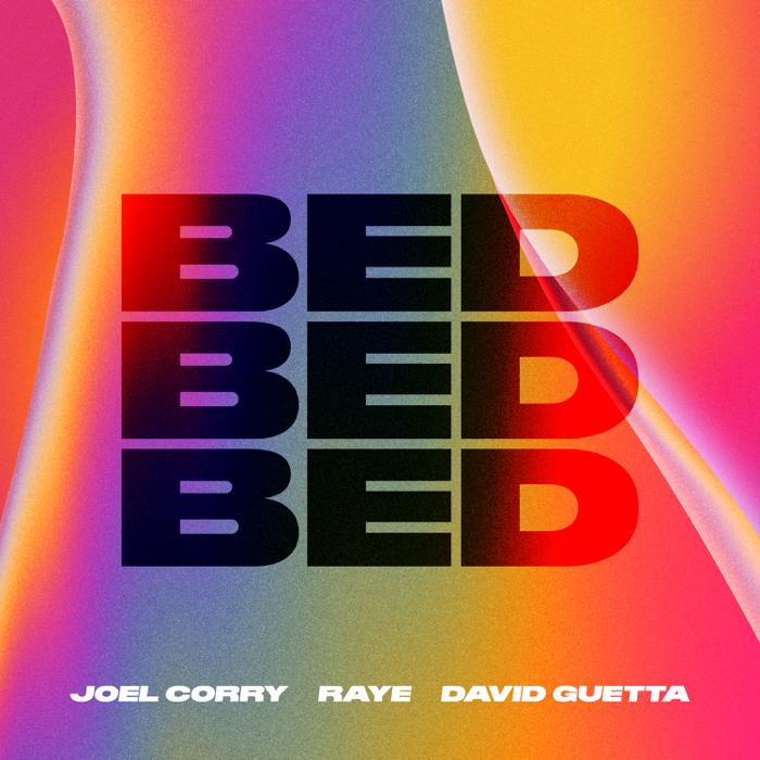 Joel Corry, Raye And David Guetta – Bed