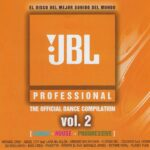 JBL Professional Vol. 2 The Official Dance Compilation 2004 El Dance Recordings