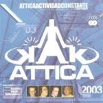 Attica - Actividad Constante 2003 Dreams Corporation