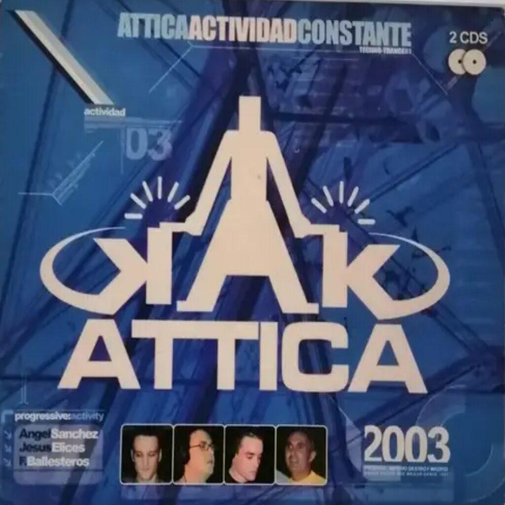 Attica – Actividad Constante 2003