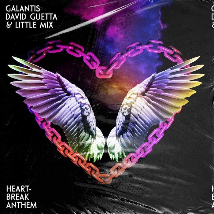 Galantis, David Guetta And Little Mix – Heartbreak Anthem
