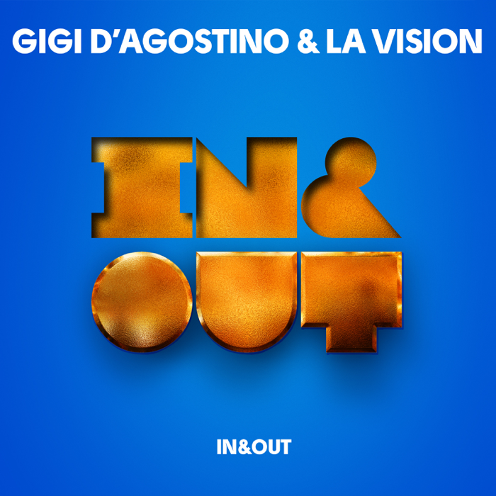 Gigi D'Agostino And La Vision – In And Out