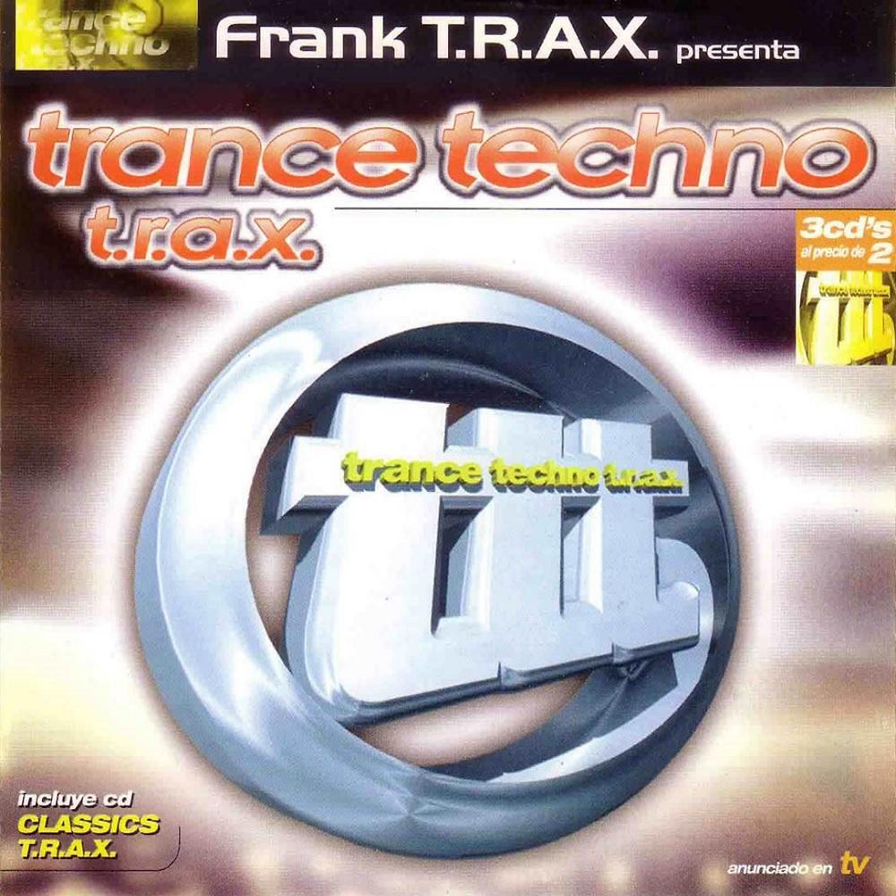 Trance Techno T.R.A.X.