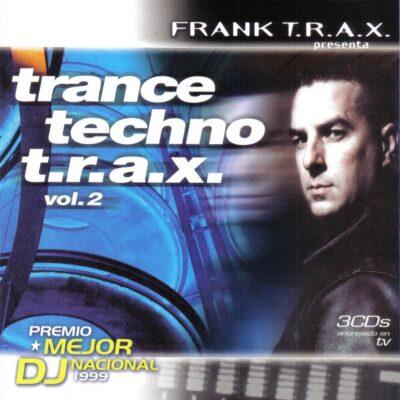 Trance Techno T.R.A.X. Vol. 2