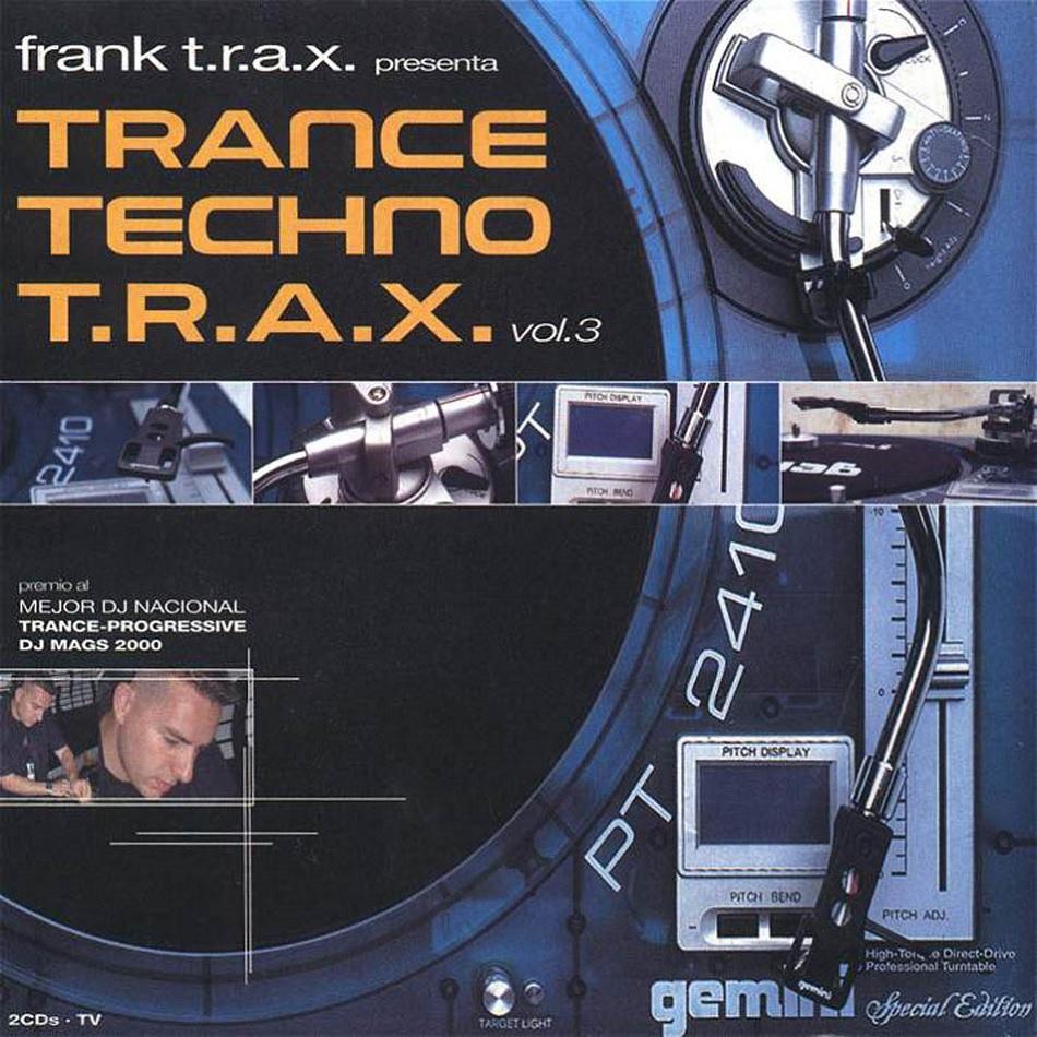 Trance Techno T.R.A.X. Vol. 3
