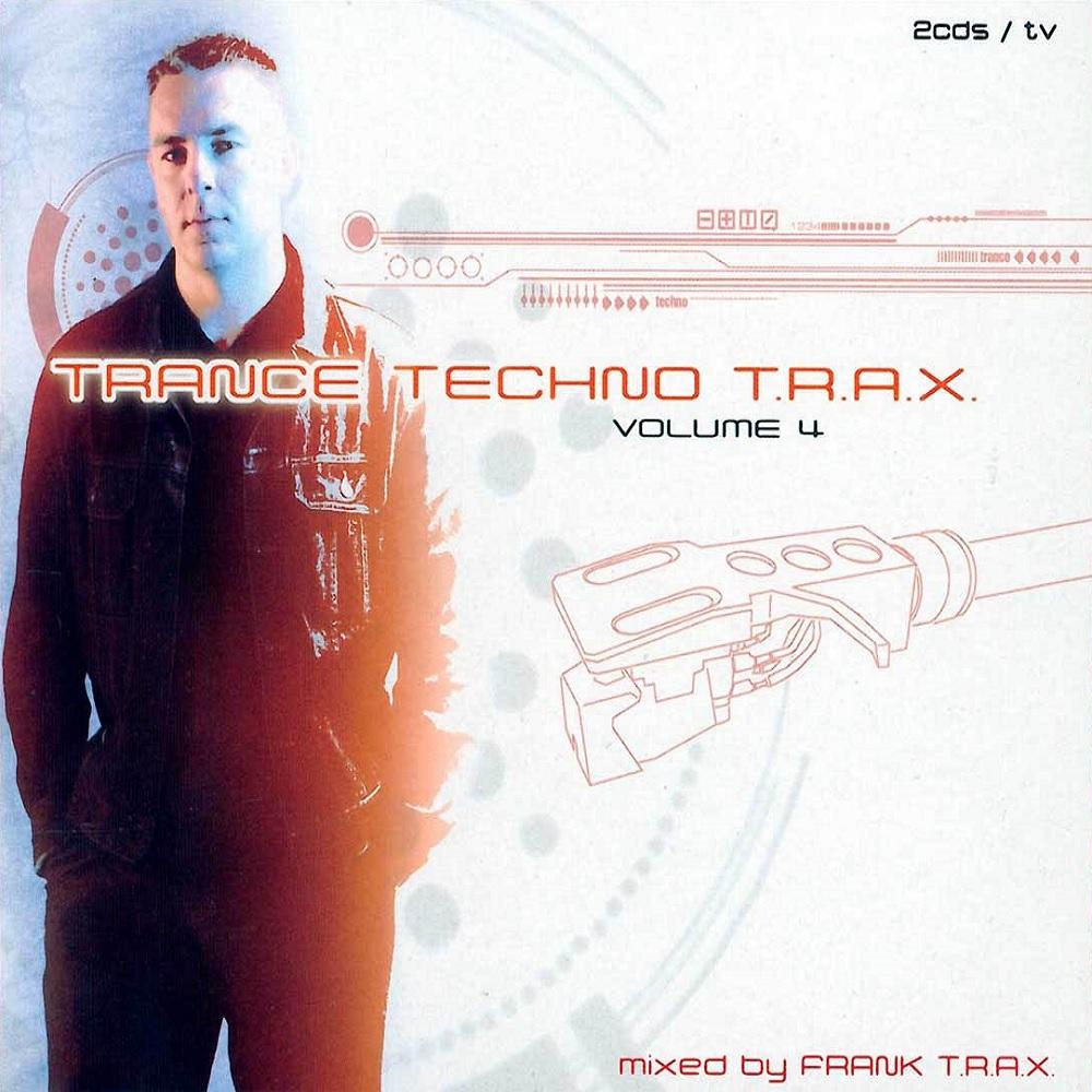 Trance Techno T.R.A.X. Vol. 4