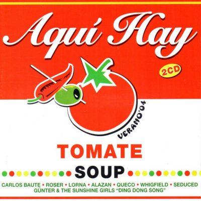 Aquí Hay Tomate – Verano '04