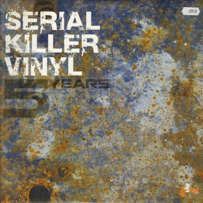 Serial Killer Vinyl – 5 Years