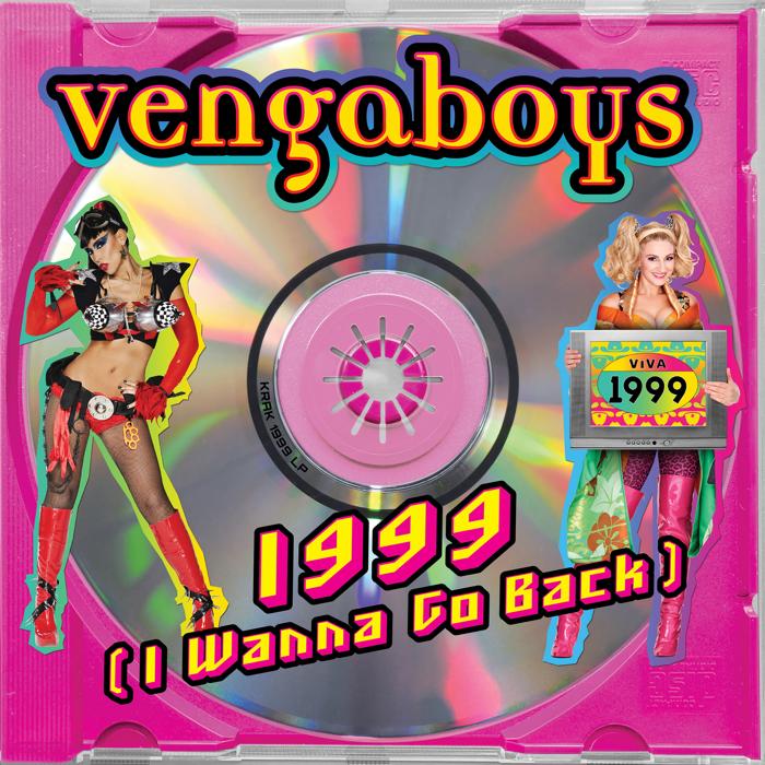 Vengaboys – 1999 [I Wanna Go Back]
