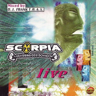 Scorpia Central del Sonido – Live